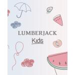 Lumberjack Kids